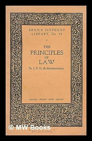 The principles of law / J.E.G. De: De Montmorency, James