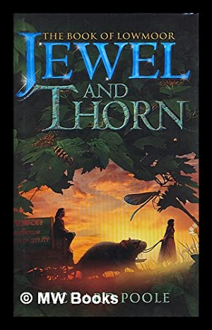 Jewel and thorn / Richard Poole: Poole, Richard (1945-