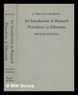 An introduction to research procedures in education: Rummel, J. Francis