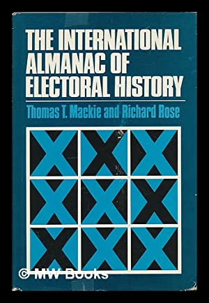 The International Almanac of Electoral History: Mackie, Thomas T.