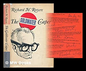 The Goldwater Caper [By] Richard H. Rovere. with Cartoons by Bill Mauldin: Rovere, Richard Halworth...