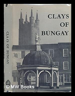 Clays of Bungay / by James Moran: Moran, James