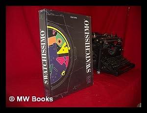 Swatchissimo, 1981-1991 : L'Extraordinaire Aventure Swatch =: Carrera, Roland