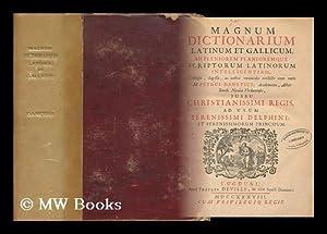 Magnum Dictionarium Latinum Et Gallicum, . Collegit,: Danet, Pierre (Ca.