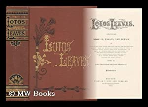 Lotos Leaves : Original Stories, Essays, and: Brougham, John. John