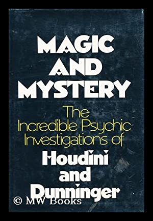 Magic and Mystery - the Incredible Psychic: Houdini, Harry and