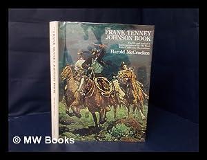 The Frank Tenney Johnson Book; a Master: McCracken, Harold (1894-)