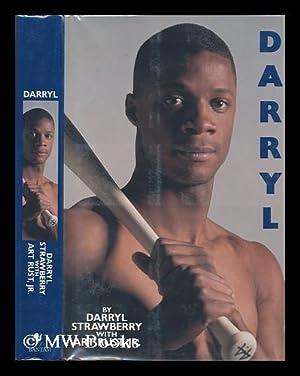 Darryl / by Darryl Strawberry with Art Rust, Jr.: Strawberry, Darryl