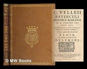 C. Velleii Paterculi historiæ Romanæ ad M.: Velleius Paterculus (ca.