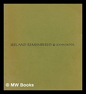 Ireland remembered : a GI's recollections /: DePol, John (1913-2004).