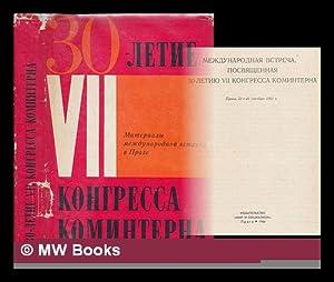 Mezhdunarodnaya vstrecha, posvyashchennaya 30-letiyu VII kongressa Kominterna,: Communist International