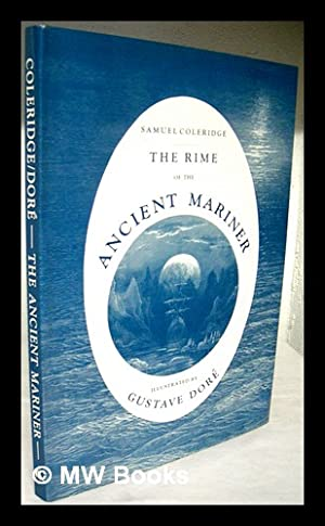 The Rime of the Ancient Mariner. Illustrated: Coleridge, Samuel Taylor