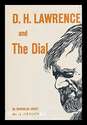 D. H. Lawrence and the Dial: Joost, Nicholas & Sullivan, Alvin (Joint Authors)
