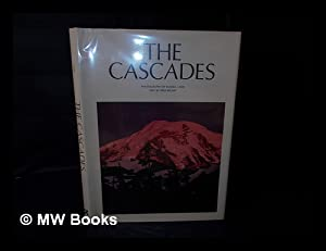 The Cascades / Photography by Russell Lamb, Text by Fred Beckey: Lamb, Russell