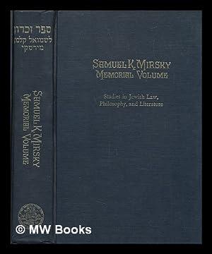 Samuel K. Mirsky memorial volume : studies: Mirsky, Samuel Kalman;