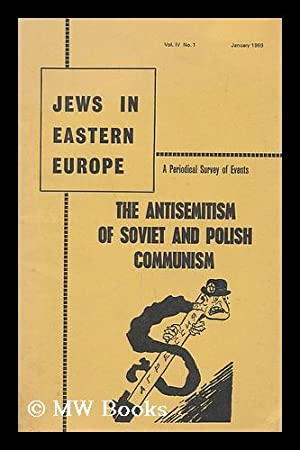 Jews in Eastern Europe. The antisemitism of: Litvinoff, Emanuel, [editor]
