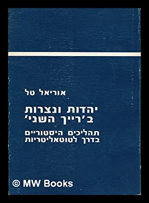 "Yahadut we-nosrut be-""Reik has-seni"" (1870-1914). [Christians and: Tal, Uriel"