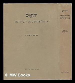 Yehoash : a bibliografye fun zayne shriftn.: Vit, Bernard. Yehoash