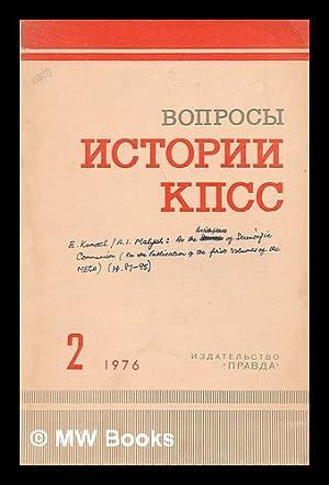 Voprosy istorii kpss: 2 [Questions of History: Izdatel'stvo Prada