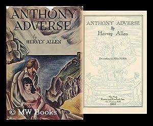 Anthony Adverse, by Hervey Allen; Decorations by: Allen, Hervey