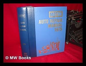 Motor Auto Repair Manual 1975: Forier, Loius C