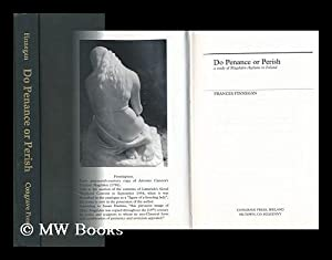 Do Penance or Perish : a Study: Finnegan, Frances