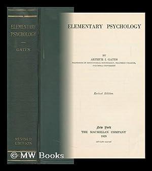Elementary Psychology, by Arthur I. Gates .: Gates, Arthur Irving