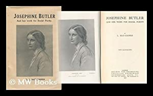 Josephine Butler and Her Work for Social: Hay-Cooper, L