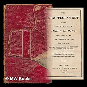The New Testament of our Lord and: Bible. New Testament