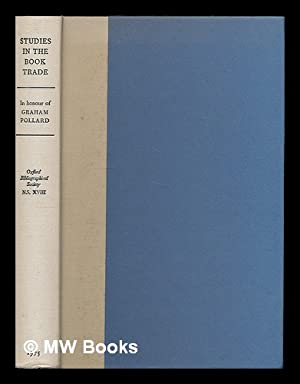 Studies in the book trade in honour of Graham Pollard / [edited by R. W. Hunt, I. G. Philip, R...
