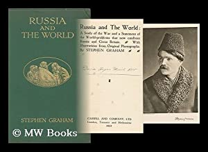 Russia and the World : a Study: Graham, Stephen (1884-?)