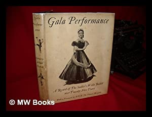 Gala Performance, Edited by Arnold Haskell, Mark: Haskell, Arnold Lionel