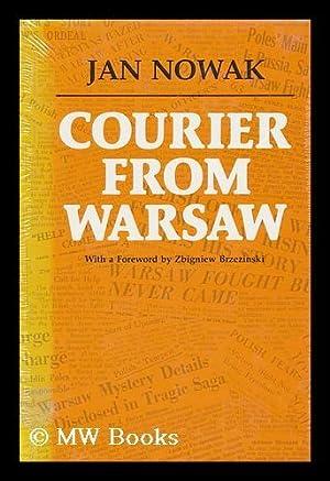 Courier from Warsaw / by Jan Nowak: Nowak, Jan