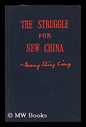 The Struggle for New China, by Soong Ching Ling: Song, Qingling