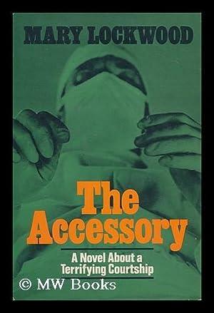 The Accessory: Lockwood, Mary