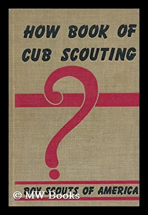 How Book of Cub Scouting: Boy Scouts Of