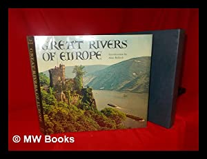 Great Rivers of Europe; Introduction by Alan: Bullock, Alan (Intro.