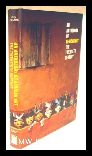An Anthology of African art : the: Fall, N'Gone [ed.]