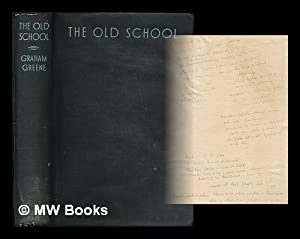 The Old school : essays by divers: Greene, Graham [ed.]