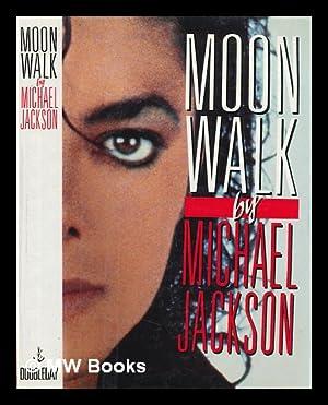 Moonwalk: Jackson, Michael (1958-)