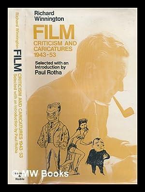 Richard Winnington Film Criticism Caricatures 1943 53 Used First Edition Abebooks