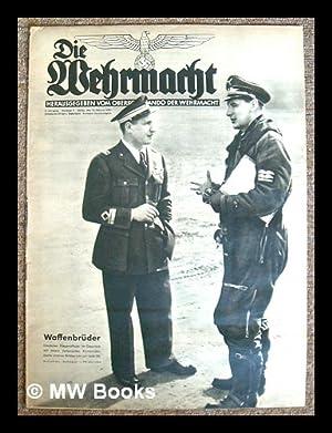 Die Wehrmacht / herausgegeben von Oberkommando der Wehrmacht. 5 Jahrgang - Nummer 4 - Berlin, ...