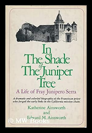 In the Shape of the Juniper Tree: Ainsworth, Katherine. Edward