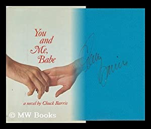 You and Me, Babe: Barris, Chuck