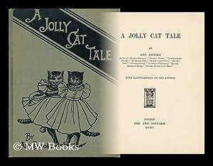 A Jolly Cat Tale, by Amy Brooks: Brooks, Amy