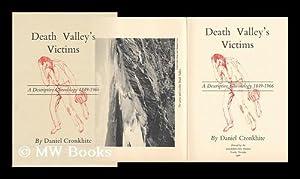 Death Valley's Victims : a Descriptive Chronology, 1849-1966 / by Daniel Cronkhite: ...