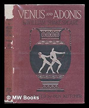 Venus and Adonis by William Shakespeare, Illustrated: Shakespeare, William and