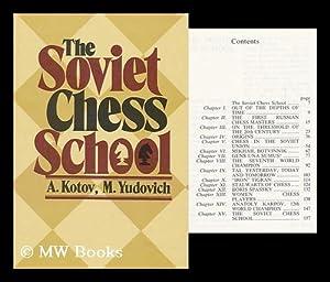 The Soviet Chess School / A. Kotov,: Kotov, A. (Aleksandr)