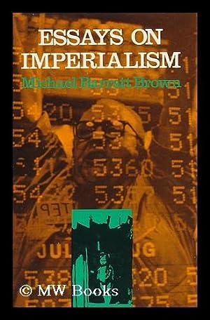Michael Barratt Brown  Essays On Imperialism  Abebooks Essays On Imperialism Barratt Brown Michael
