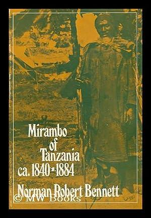 Mirambo of Tanzania, 1840? -1884 / Norman: Bennett, Norman Robert